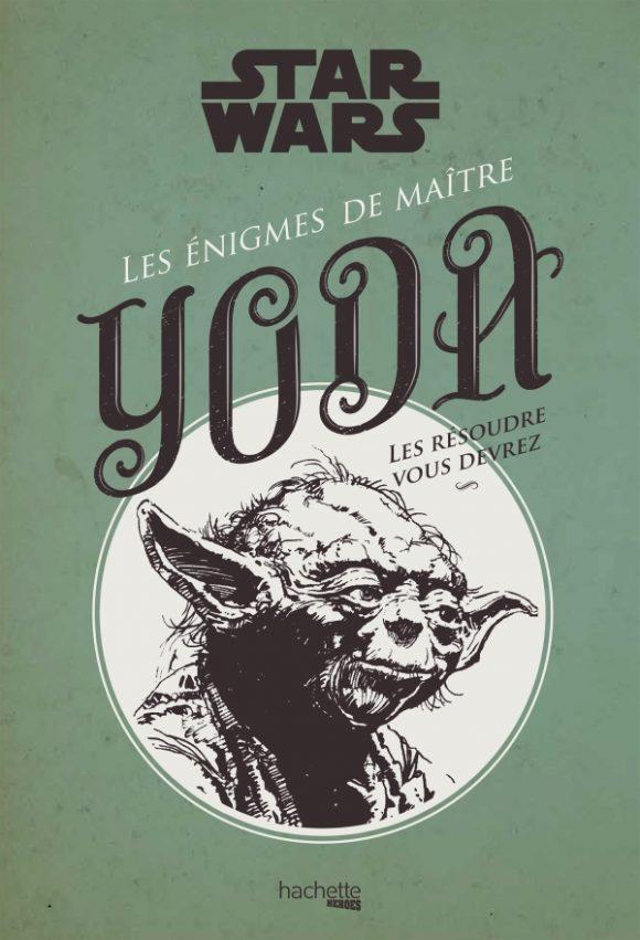 HachetteHeroes- Les enigmes de maitre yoda